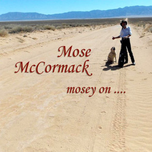 Mosey On: Mose McCormack