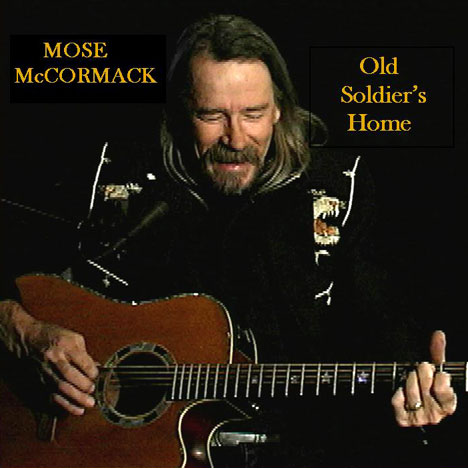 Old Soldier's Home: Mose McCormack