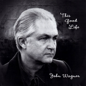 This Good Life: John Wagner