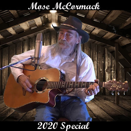 Mose McCormack 2020 Special: Mose McCormack