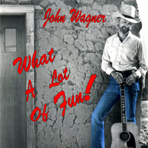 John Wagner-What A Lot Of Fun